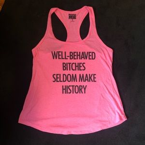 """""""Well behaved..."""" hot pink racerback tank to (M)"""